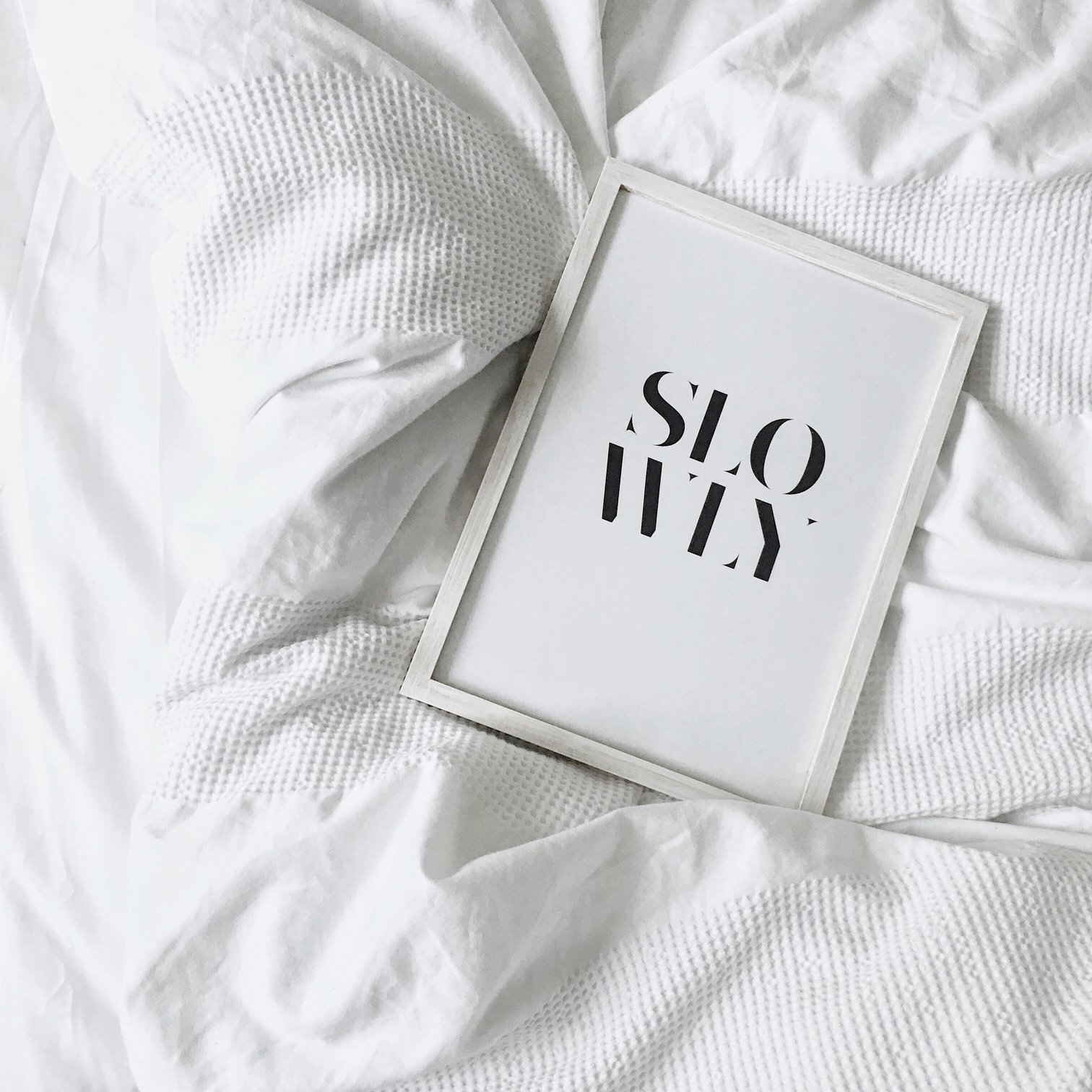 Slow Living and Sustainability: slowly art print